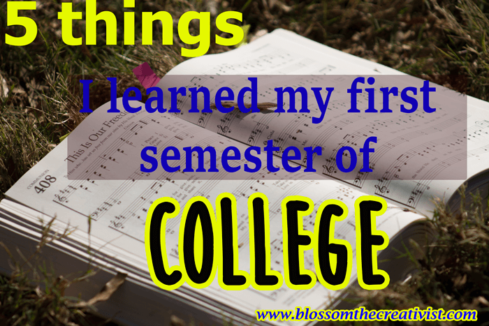 5 Things I Learned My First Semester in College