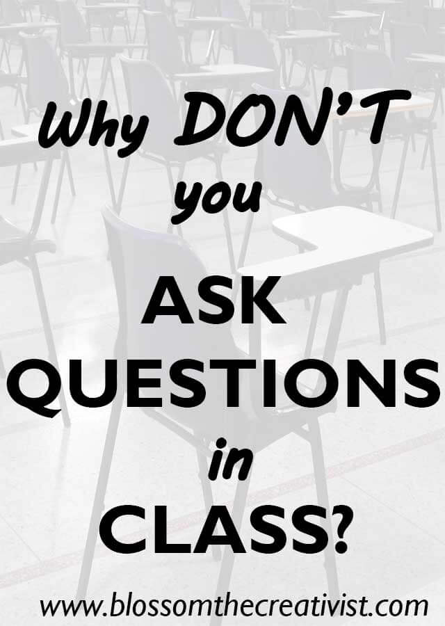 ask questions in class