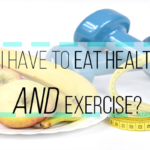 Do I Need to Eat Healthy AND Exercise to Lose Weight?